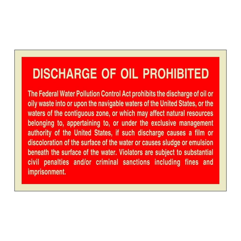 Discharge of Oil Prohibited (Marine Sign)