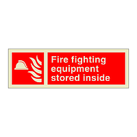 Fire Equipment Stored Inside with Text (Marine Sign)