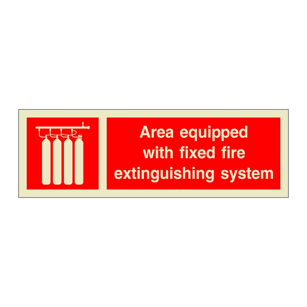 Area Equipped With Fixed Fire Extinguishing System with Text (Marine Sign)