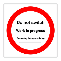 Do Not Switch Work in Progress (Offshore Wind Sign)