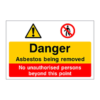 Danger Asbestos being removed No unauthorised persons sign