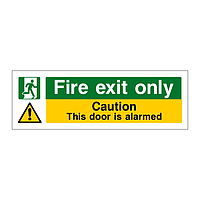 Fire exit only caution this door is alarmed sign