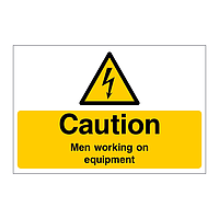 Caution Men working on equipment sign