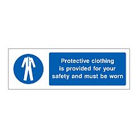 Protective clothing is provided for your safety sign