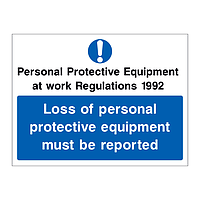 Personal Protective Equipment at Work Regulations 1992 Loss of personal protective equipment