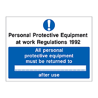 Personal Protective Equipment at Work Regulations 1992 All personal protective equipment must be returned after use