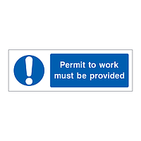 Permit to work must be provided sign