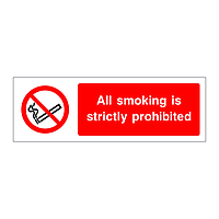 All smoking is strictly prohibited sign