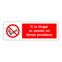 It is illegal to smoke on these premises sign