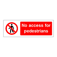 No access for pedestrians sign