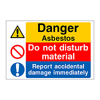 Danger Asbestos Do not disturb material Report accidental damage sign