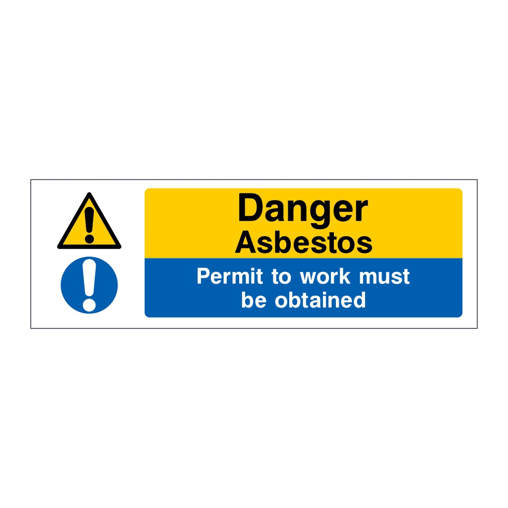 Danger Asbestos Permit to work must be obtained sign