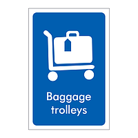 Baggage trolleys sign