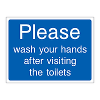 Please wash your hands after visiting the toilets