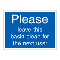 Please leave this basin clean for the next user
