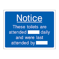 Notice the toilets are attended daily