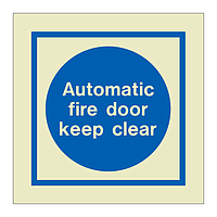 Automatic fire door keep clear (Marine Sign)
