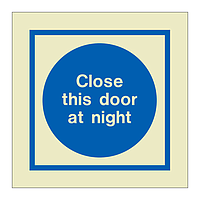 Close this door at night (Marine Sign)
