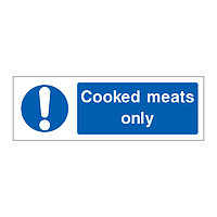 Cooked meats only sign