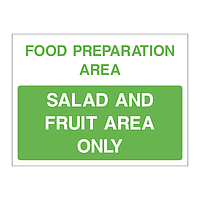 Salad and fruit area only sign