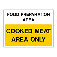 Cooked meat area only sign