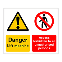Danger Lift machine Access forbidden sign