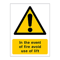 In the event of fire avoid use of lift sign