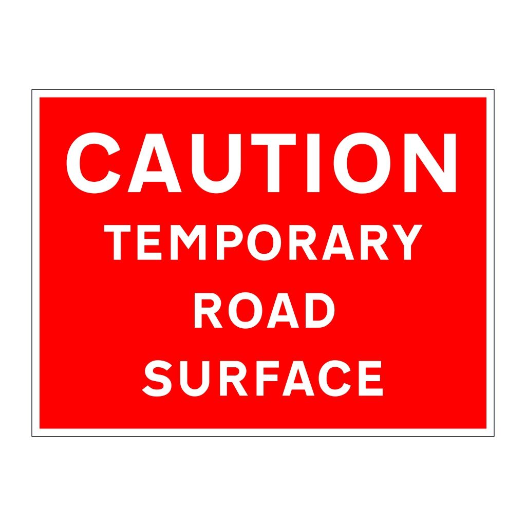 Caution temporary road surface sign