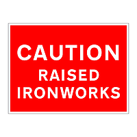 Caution raised ironworks sign
