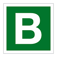 Assembly Point Letter B sign