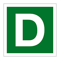 Assembly Point Letter D sign