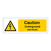 Caution Underground services sign