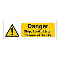 Danger Stop Look Listen Beware of trucks sign