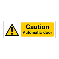 Caution Automatic door sign