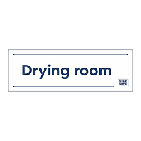 Site Safe - Drying Room sign