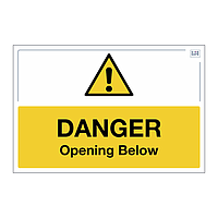 Site Safe - Danger Opening Below sign
