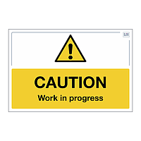 Site Safe - Caution Work in Progress sign