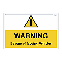 Site Safe - Beware of Moving Vehicles sign