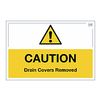 Site Safe - Caution Drain Covers removed sign