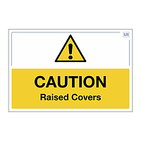 Site Safe - Caution Raised Covers sign