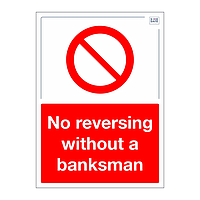 Site Safe - No reversing without a banksman sign