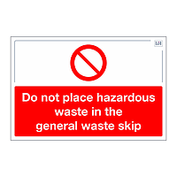 Site Safe - Do not place hazardous waste in the general waste skip sign