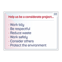 Site Safe - Help us be a considerate project sign