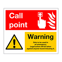 Call Point Warning sign