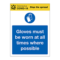 Gloves must be worn at all times where possible Covid-19 sign