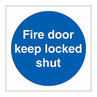 Fire door keep locked shut sign