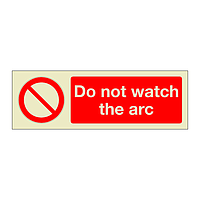 Do Not Watch The Arc (Marine Sign)