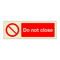 Do Not Close (Marine Sign)