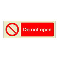 Do Not Open (Marine Sign)