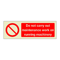 Do Not Carry Out Maintenance Work on Running Machinery (Marine Sign)